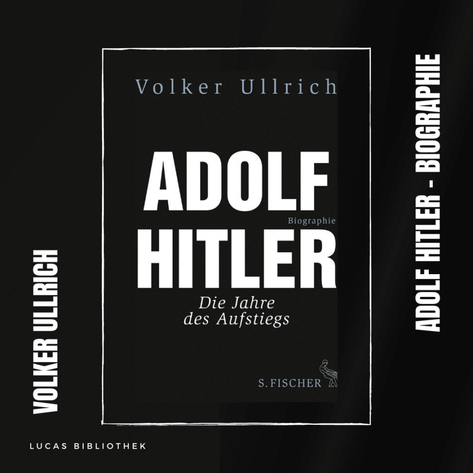 Volker Ullrich_Adolf Hitler_Biographie_Cover