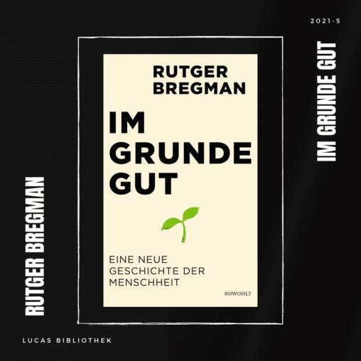 Rutger Bregman_Im Grunde gut_Cover