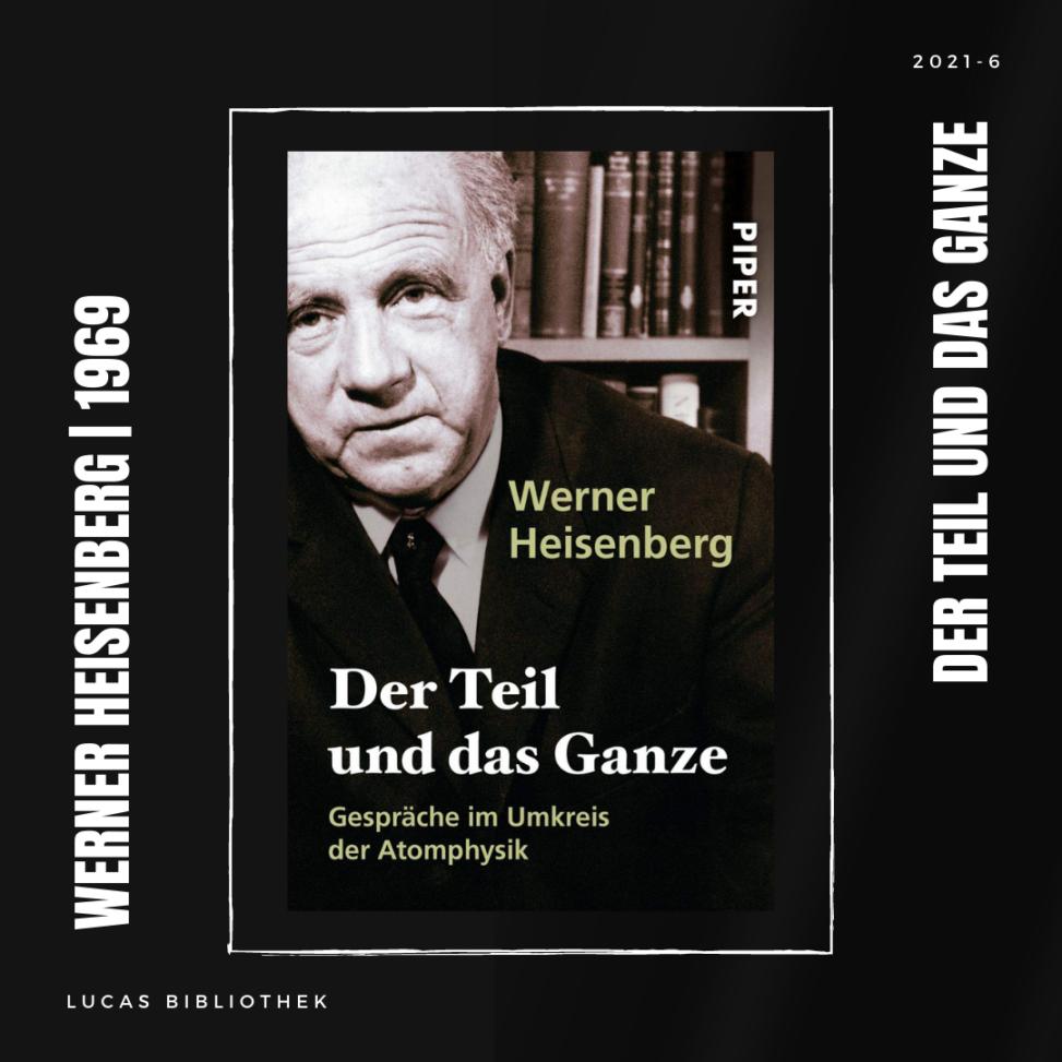 Werner Heisenberg_Der Teil und das Ganze_Cover