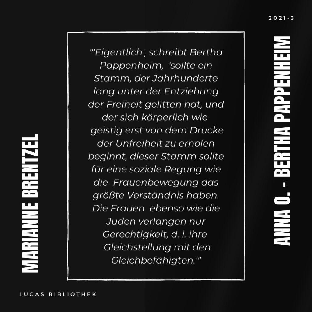 Marianne Brentzel: Anna O. - Bertha Pappenheim_Zitat
