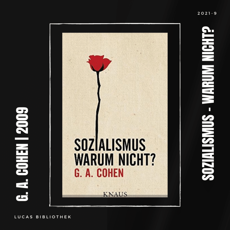 2021-9_G. A. Cohen_Sozialismus - Warum nicht__BLOG1