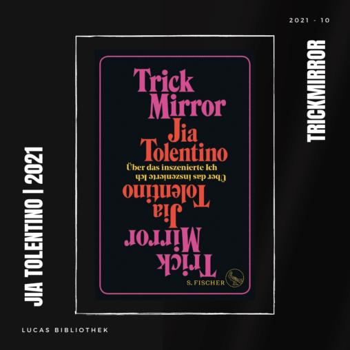 2021-10_Jia Tolentino_TrickMirror_ArtworkCover
